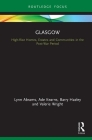 Glasgow: High-Rise Homes, Estates and Communities in the Post-War Period (Built Environment City Studies) Cover Image