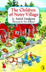 The Children of Noisy Village Cover Image