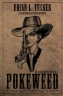 Pokeweed: An Illustrated Novella Cover Image