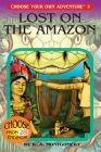 Lost on the Amazon (Choose Your Own Adventure #9) Cover Image