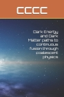 Dark Energy and Dark Matter paths to continuous fusion through coalescent physics Cover Image