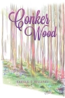 Conker Wood Cover Image