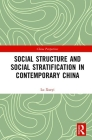 Social Structure and Social Stratification in Contemporary China (China Perspectives) Cover Image