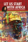 Let Us Start with Africa: Foundations of Rastafari Scholarship Cover Image