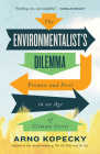 The Environmentalist's Dilemma: Promise and Peril in an Age of Climate Crisis Cover Image