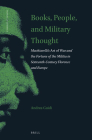 Books, People, and Military Thought: Machiavelli's Art of War and the Fortune of the Militia in Sixteenth-Century Florence and Europe (Thinking in Extremes #3) Cover Image