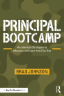 Principal Bootcamp: Accelerated Strategies to Influence and Lead from Day One Cover Image