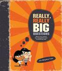 Really, Really Big Questions: About Life, the Universe, and Everything Cover Image