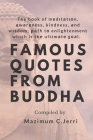 Famous Quotes from Buddha: The book of medіtаtіоn, awareness, kindness, and wisdom; path tо enlightenment which is Cover Image