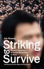 Striking to Survive: Workersa Resistance to Factory Relocations in China Cover Image