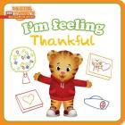 I'm Feeling Thankful (Daniel Tiger's Neighborhood) Cover Image