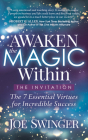 Awaken the Magic Within: ...the Invitation Cover Image