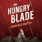 The Hungry Blade: A Roy Hawkins Thriller Cover Image