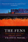 The Fens: Discovering England's Ancient Depths Cover Image