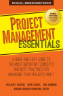 Project Management Essentials: A Quick and Easy Guide to the Most Important Concepts and Best Practices for Managing Your Projects Right Cover Image