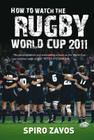 How to Watch the Rugby World Cup 2011 Cover Image