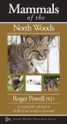 Mammals of the North Woods (Naturalist) Cover Image