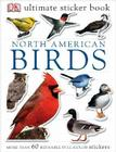 Ultimate Sticker Book: North American Birds: Over 60 Reusable Full-Color Stickers Cover Image