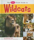 The Pebble First Guide to Wild Cats Cover Image