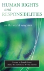 Human Rights and Responsibilities in the World Religions (Library of Global Ethics & Religion) Cover Image