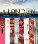 London Secrets: Style, Design, Glamour, Gardens Cover Image