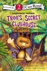 Troo's Secret Clubhouse: Level 2 (I Can Read! / Rainforest Friends) Cover Image