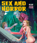 Sex and Horror: Volume Four Cover Image
