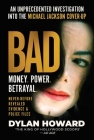 Bad: An Unprecedented Investigation into the Michael Jackson Cover-Up (Front Page Detectives) Cover Image