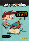 Alex and the Monsters: Here Comes Mr. Flat! Cover Image