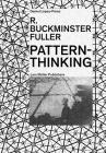 R. Buckminster Fuller: Pattern-Thinking Cover Image