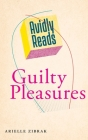 Avidly Reads Guilty Pleasures Cover Image