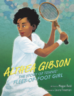 Althea Gibson: The Story of Tennis' Fleet-of-Foot Girl Cover Image