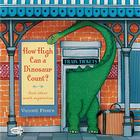 How High Can a Dinosaur Count?: ...and Other Math Mysteries Cover Image