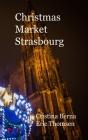 Christmas Market Strasbourg: Hardcover Cover Image