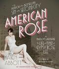 American Rose: A Nation Laid Bare: The Life and Times of Gypsy Rose Lee Cover Image