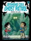 Mermaid You Look (Desmond Cole Ghost Patrol #16) Cover Image