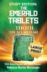 Study Edition The Emerald Tablets of Thoth The Atlantean: With Easy Chapter and Verse Format Cover Image
