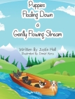 Puppies Floating Down a Gently Flowing Stream Cover Image