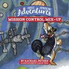 Abbi's American Adventures: Mission Control Mix-up Cover Image