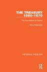 The Treasury 1660-1870: The Foundations of Control Cover Image