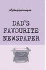Dad's Favourite Newspaper Cover Image