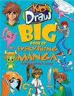 Kids Draw Big Book of Everything Manga Cover Image