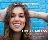 Live Fearless: A Call to Power, Passion, and Purpose Cover Image