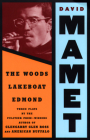Woods, Lakeboat, Edmond (Mamet) Cover Image