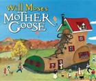 Will Moses' Mother Goose Cover Image