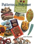 Patterns in Polymer: Imprint & Accent Bead Techniques Cover Image