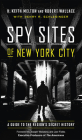 Spy Sites of New York City: A Guide to the Region's Secret History Cover Image