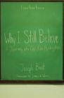 Why I Still Believe: A Journey into Christian Apologetics Cover Image