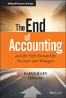 The End of Accounting and the Path Forward for Investors and Managers (Wiley Finance) Cover Image