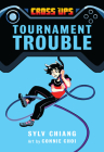 Tournament Trouble (Cross Ups #1) Cover Image